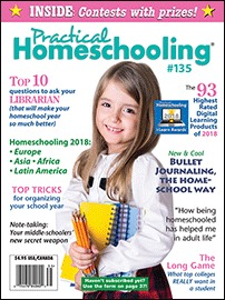 Practical Homeschooling Magazine issue 135